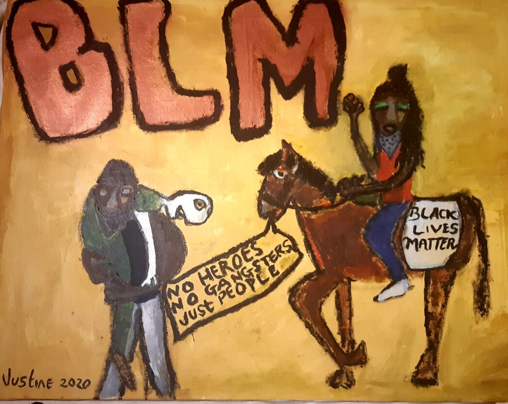 Painting by Justine Roland-Cal - BLM No Heros, No Gangsters